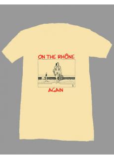 """Tshirt """"On The Rhône again"""" Glougueule"""