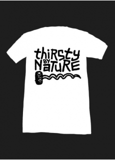 Tshirt Thirsty By Nature Blanc Homme