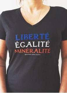 Tshirt Liberté Egalité Minéralité